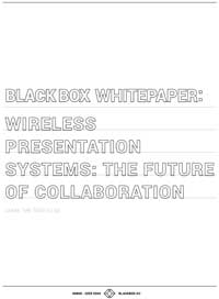 Wireless Presentation Systems: The Future of Collaboration White Paper